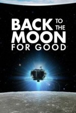 Watch Back to the Moon for Good