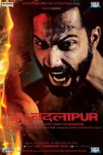 Watch Badlapur