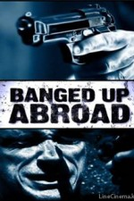 Watch Locked Up Abroad