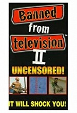 Watch Banned from Television II