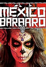 Watch Barbarous Mexico