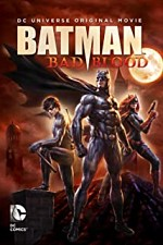 Watch Batman: Bad Blood