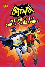 Watch Batman: Return of the Caped Crusaders
