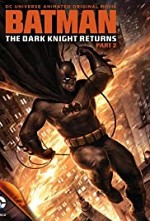 Watch Batman: The Dark Knight Returns, Part 2