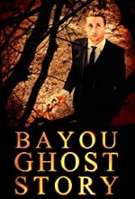 Watch Bayou Ghost Story