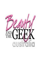 Watch Beauty and the Geek Australia