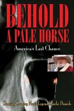 Watch Behold a Pale Horse: America's Last Chance