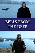 Watch Bells from the Deep