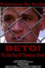Watch Beto! The Bad Boy of Thompson Street