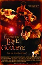 Watch Between Love & Goodbye