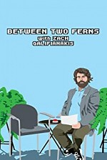 Between Two Ferns with Zach Galifianakis SE