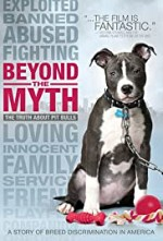 Watch Beyond the Myth: A Film About Pit Bulls and Breed Discrimination
