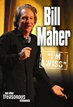 Watch Bill Maher: I'm Swiss