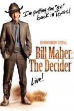 Watch Bill Maher: The Decider