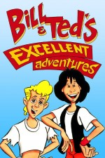 Watch Bill & Ted's Excellent Adventures
