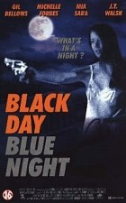 Watch Black Day Blue Night