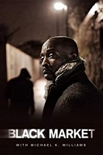 Watch Black Market with Michael K. Williams