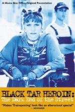 Watch Black Tar Heroin: The Dark End of the Street