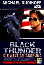 Watch Black Thunder - Die Welt am Abgrund