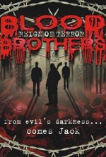 Watch Blood Brothers: Reign of Terror