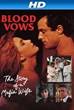 Watch Blood Vows: The Story of a Mafia Wife