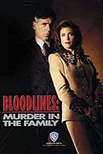 Watch Bloodlines: Murder in the Family