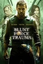 Watch Blunt Force Trauma