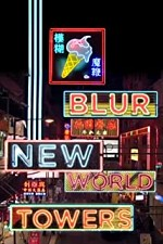 Watch Blur: New World Towers