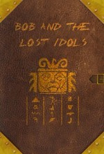 Watch Bob and the Lost Idols