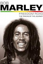 Watch Bob Marley Freedom Road: The Tracks of the Journey