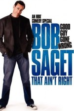 Watch Bob Saget: That Ain't Right