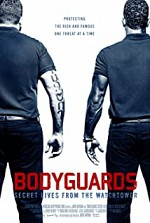 Watch Bodyguards: Secret Lives from the Watchtower