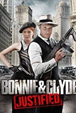 Watch Bonnie & Clyde: Justified