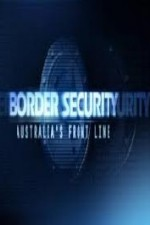 Watch Border Security: Australia's Front Line