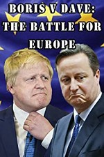 Watch Boris v Dave: The Battle for Europe