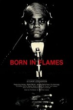 Watch Born in Flames
