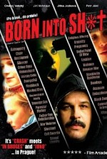 Watch Born Into Sh*t