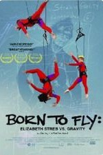 Watch Born to Fly: Elizabeth Streb vs. Gravity