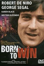 Watch Born to Win