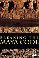 Watch Breaking the Maya Code