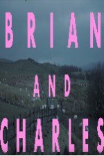 Watch Brian and Charles
