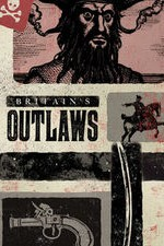 Britain's Outlaws: Highwaymen, Pirates and Rogues S01E03