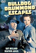 Watch Bulldog Drummond Escapes