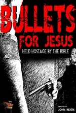 Watch Bullets for Jesus