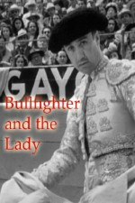 Watch Bullfighter and the Lady