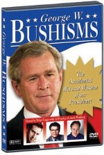 Watch Bushisms