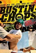 Watch Bustin' Chops: The Movie