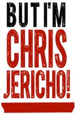 Watch But I'm Chris Jericho!