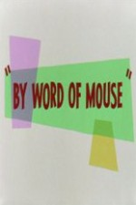 Watch By Word of Mouse