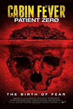 Watch Cabin Fever 3: Patient Zero